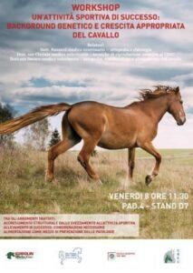 8 novembre PAD. 4- STAND D7 - Un'attività sportiva di successo: background genetico e crescita appropriata del cavallo