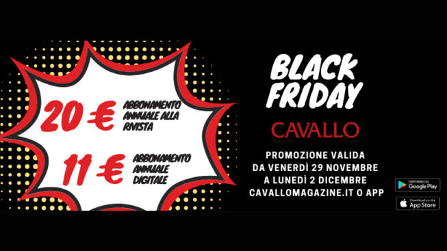 Promo Black Friday: abbonamento annuale a Cavallo Magazine