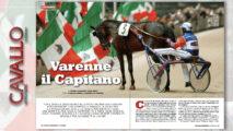 Cavallo Magazine di novembre dedica un ampio servizio al Capitano Varenne, alle sue giornate all'Equicenter di Monteleone