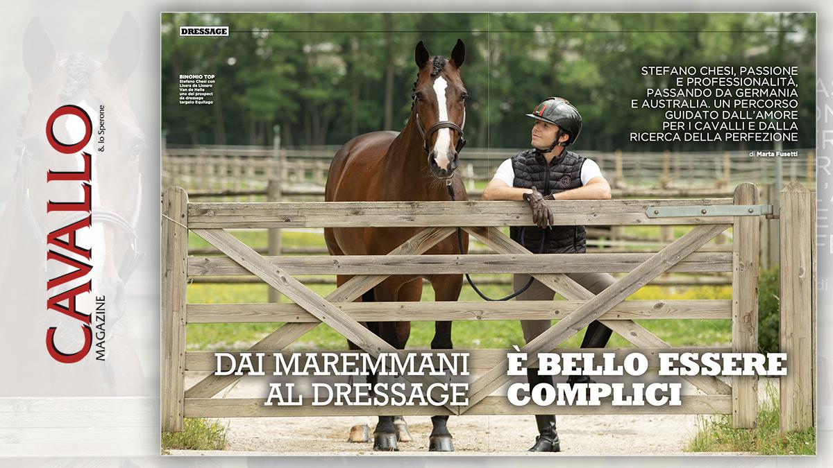 Dai Maremmani al dressage: Stefano Chesi - Cavallo Magazine di luglio 2020