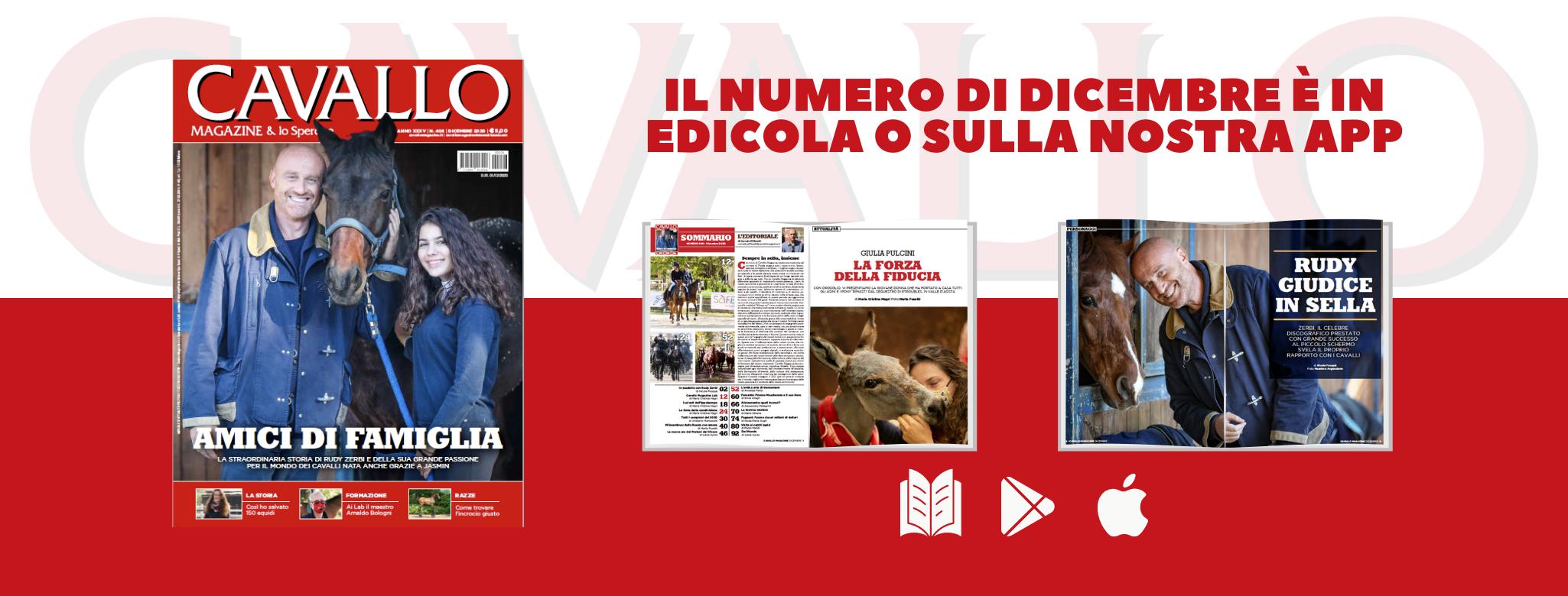 Cavallo Magazine di Dicembre è in edicola o sulla nostra App